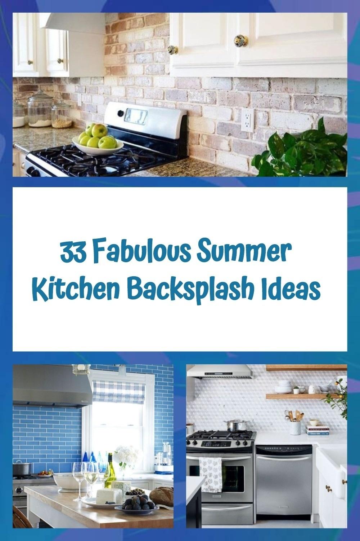 33 Fabulous Summer Kitchen Backsplash Ideas
