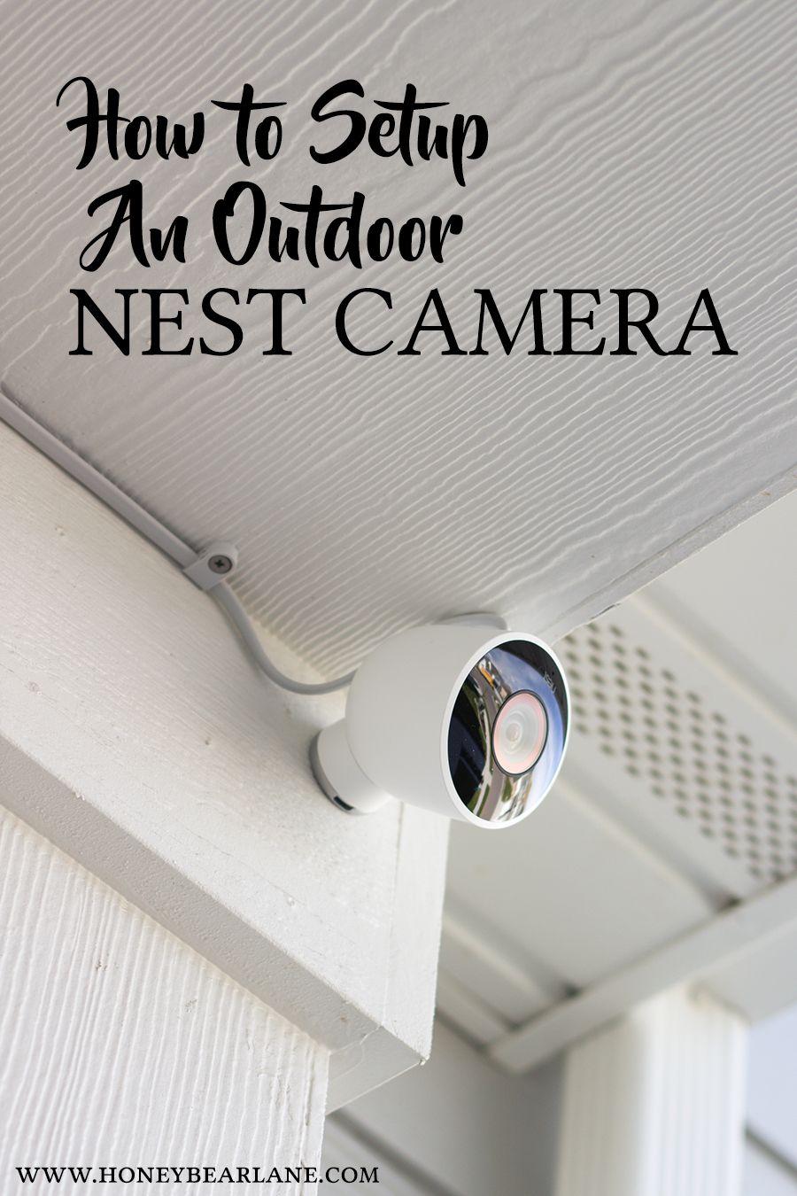 Nest Outdoor Camera Install